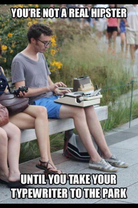 Vous n'êtes pas un vrai Hypster tant que vous n'avez pas apporté votre machine à écrire au parc