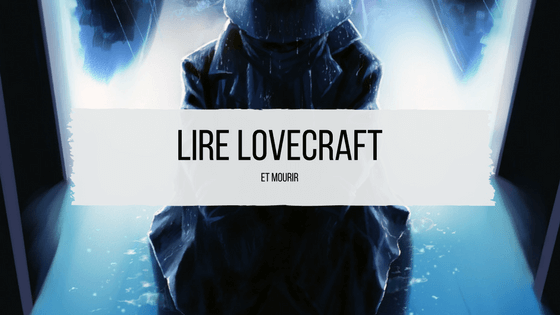 lire lovecraft