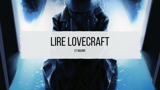lire lovecraft
