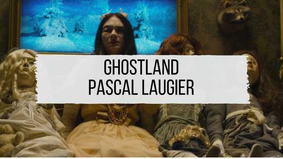 Ghostland - Critique